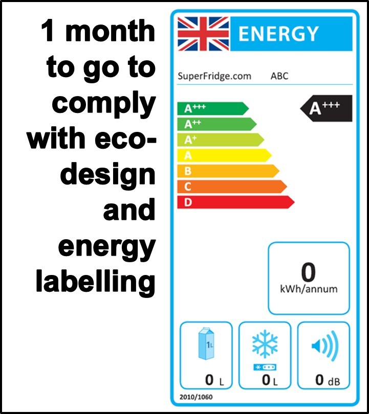 1 month to go to comply with eco-design and energy labelling